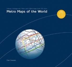 Metro Maps of the World: v. 2 by Mark Ovenden